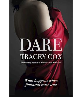Dare: What Happens When Fantasies Come True by Tra