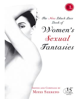 The New Black Lace Book of Womens Sexual Fantasies